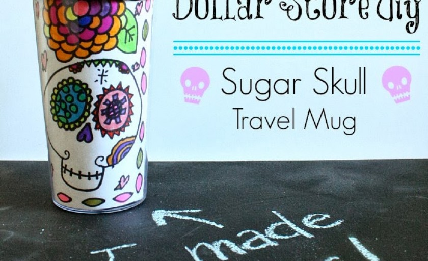 Dollar Store Diy: Sugar Skull Travel Mug