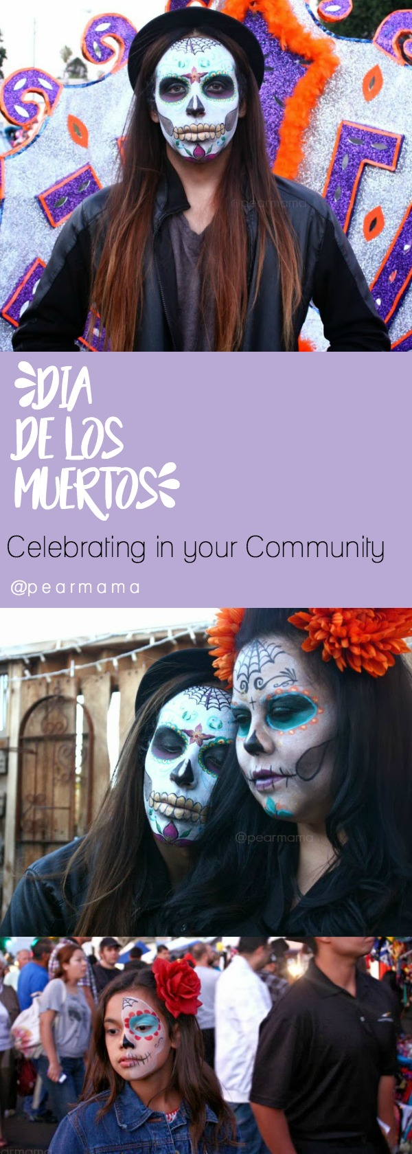 We celebrate Dia de los Muertos by painting our face like calaveras and heading to the Day of the Dead festivities with our family in downtown Riverside.