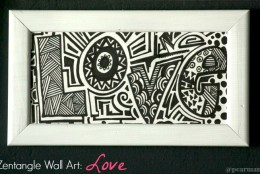 "Make Your Own Zentangle Wall Art: ""Love"""
