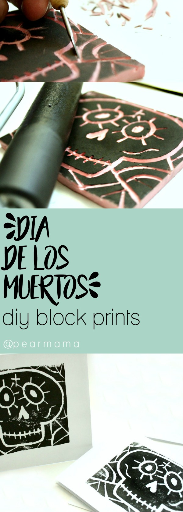 MAKE YOUR OWN BLOCK PRINTS FOR DIA DE LOS MUERTOS USING A SPEEDBALL CARVING BLOCK FOUND AT YOUR LOCAL ARTS AND CRAFTS STORE.