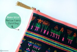 DIY: Mexican Fabric Clutch Bag