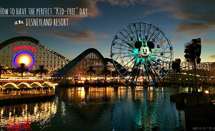 "How to have the perfect ""kid-free"" day at Disneyland"